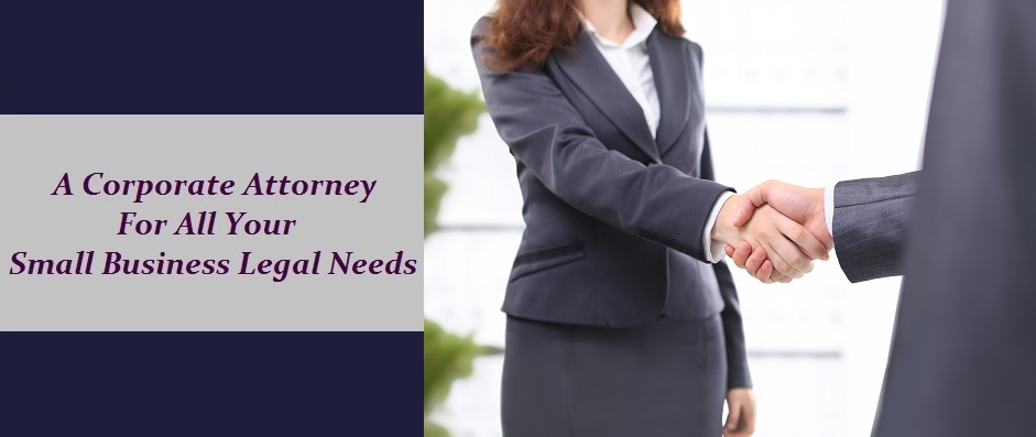 Corporate Attorney for all your small business needs